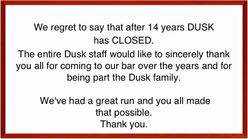 We regret to say that after 14 years DUSK 